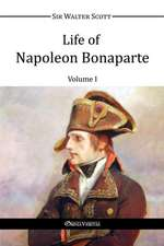Life of Napoleon Bonaparte I