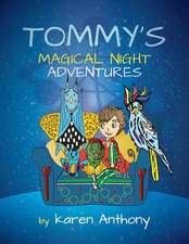 Tommy's Magical Night Adventures