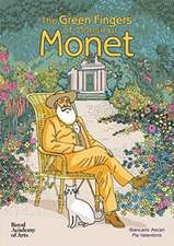 The Green Fingers of Monsieur Monet