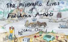 Miserable Lives of Fabulous Artists