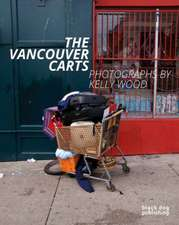 The Vancouver Carts:  Photographs by Kelly Wood