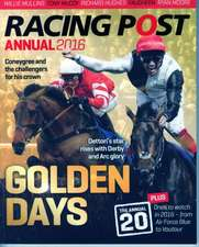 Racing Post Annual 2016:  Then and Now(r)