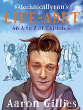 Life-Abet:  An A to Z of Existence