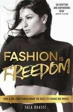 Fashion Is Freedom