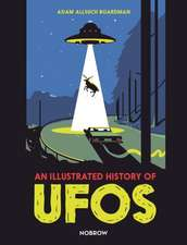 Illustrated History of UFOs