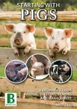 Starting with Pigs