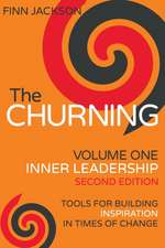 Churning Volume 1, Inner Leadership, Second Edition