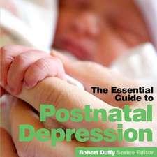 ESSENTIAL GUIDE TO POSTNATAL DEPRESSION