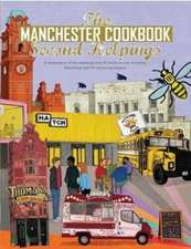 The Manchester Cook Book: Second Helpings