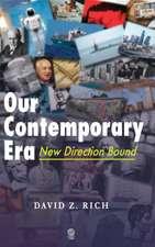 Our Contemporary Era