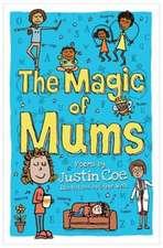 Magic of Mums