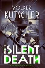 Kutscher, V: Silent Death