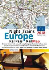 Night Trains of Europe 2018 - RailPass RailMap: Discover Europe with Icon, Info and photograph illustrated Railway Atlas specifically designed for Glo