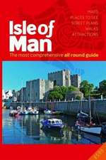 All Round Guide to the Isle of Man 2018/19: The Most comprehensive all round guide