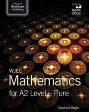 WJEC Mathematics for A2 Level: Pure