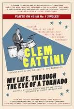 Clem Cattini: My Life, Through the Eye of a Tornado