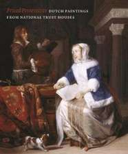 Prized Possessions: Dutch Paintings from National Trust Houses
