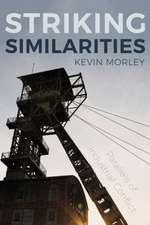 Morley, K: Striking Similarities