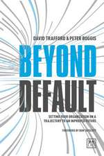 Beyond Default: Setting Your Organization on a Trajectory to an Improved Future