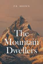 The Mountain Dwellers