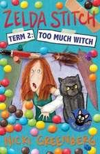 Zelda Stitch Term Two: Too Much Witch