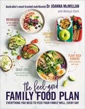 Dr Joanna McMillan's Ultimate Family Food Plan