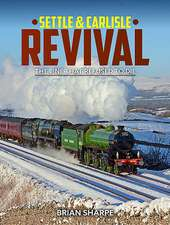 Settle & Carlilse Revival: The Line That Refused to Die