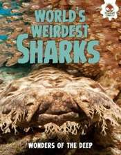 Shark! World's Weirdest Sharks