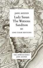 Lady Susan - The Watsons - Sanditon