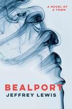 Bealport – A Novel of a Town