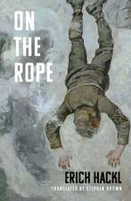 On the Rope: A Hero's Story
