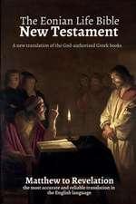 The Eonian Life Bible