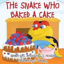 The Snake Who Baked a Cake