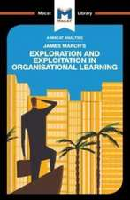 James March's Exploration and Exploitation in Organisational Learning