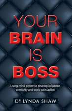 Your Brain is Boss