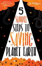 5 Simple Steps to Saving Planet Earth