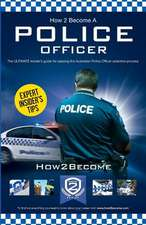 How to Become an Australian Police Officer