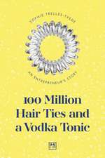 100 Million Hair Ties and a Vodka Tonic