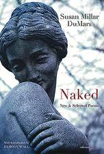 Naked: New & Selected Poems