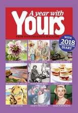 Official Yours Magazine Yearbook 2019 - with 2019 week-to-view diary