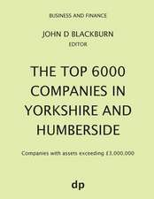 The Top 6000 Companies in Yorkshire and Humberside