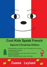Cool Kids Speak French - Special Christmas Edition