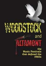 WOODSTOCK & ALTAMONT