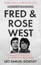 Understanding Fred & Rose West