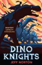 Norton, J: Dino Knights