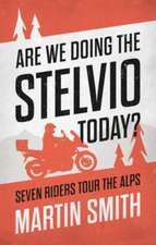 Are We Doing the Stelvio Today?