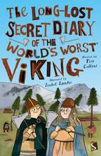 Long-Lost Secret Diary of the World's Worst Viking