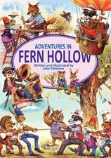 Adventures in Fern Hollow