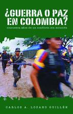 Guerra O Paz En Colombia?: Cincuenta Anos de un Conflicto Sin Solucion