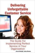 Delivering Unforgettable Customer Service